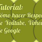 Hacer que un vídeo de Youtube, Vimeo o Google Maps sea responsivo