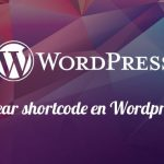 Crear shortcode en Wordpress